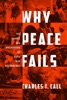 Why Peace Fails
