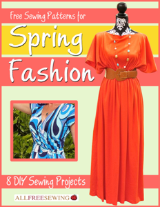 Free Sewing Patterns for Spring Fashion: 8 DIY Sewing Projects Book Review