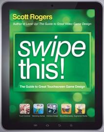 Swipe This! - Scott Rogers