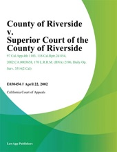 County of Riverside v. Superior Court of the County of Riverside