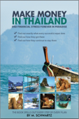 Make Money in Thailand; End Financial Stress Forever in Thailand