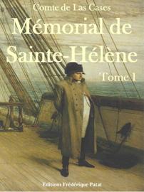 Mémorial de Sainte-Hélène Tome 1