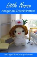 Little Nurse Amigurumi Crochet Pattern