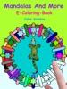 Mandalas and More - E-Coloring-Book