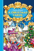 A Christmas Carol - an Illustrated Christian Tale for Kids By Charles Dickens