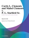 Curtis L Clements And Mabel Clements V P L Starbird Sr