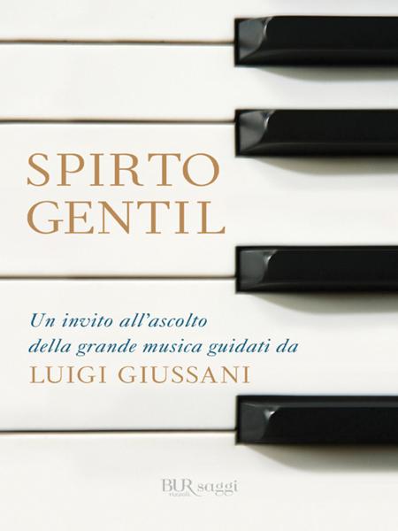 Spirto gentil da Luigi Giussani