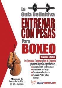 La guía definitiva - Entrenar con pesas para boxeo Book Cover