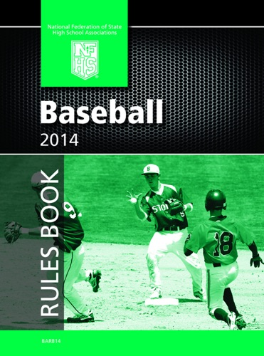 2014 NFHS Baseball Rules Book