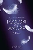 I colori dell'amore. Il viola