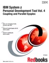 IBM System Z Personal Development Tool Vol 4 Coupling And Parallel Sysplex