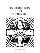 Introduction to White Magic