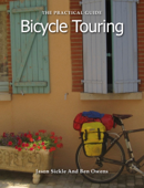 The Practical Guide to Bicycle Touring