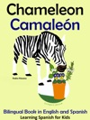 Bilingual Book In English And Spanish Chameleon - Camalen Learn Spanish Collection