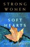 Strong Women Soft Hearts