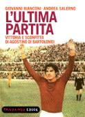 L'ultima partita - vittoria e sconfitta di Agostino Di Bartolomei