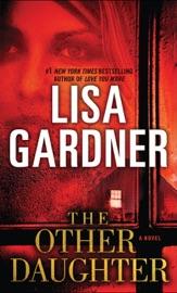 The Other Daughter - Lisa Gardner by  Lisa Gardner PDF Download