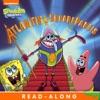 Atlantis SquarePantis Read-Along Storybook SpongeBob SquarePants