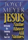 Jesus--Name Above All Names