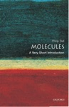 Molecules A Very Short Introduction