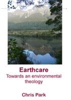 Earthcare: Towards an Environmental Theology