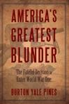 Americas Greatest Blunder
