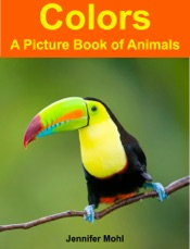 Colors: A Picture Book of Animals