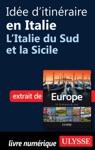 Ide Ditinraire En Italie - LItalie Du Sud Et La Sicile