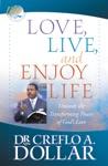Love Live And Enjoy Life