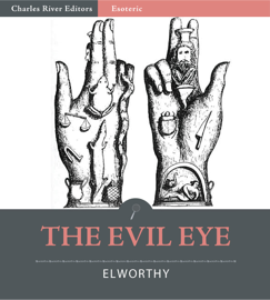 The Evil Eye (Illustrated Edition)