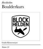 Blockhelden Boulderkurs