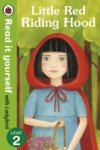 Little Red Riding Hood - Read It Yourself With Ladybird Enhanced Edition