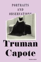 Truman Capote - Portraits and Observations artwork