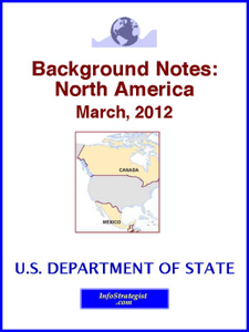 Background Notes: North America, March, 2012 - U.S. Department of State