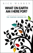 What on Earth Am I Here For? Purpose Driven Life Book Cover