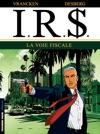 IR - Tome 1 - La Voie Fiscale