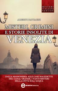 Misteri crimini e storie insolite di Venezia Libro Cover