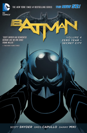 Batman Vol. 4: Zero Year - Secret City book