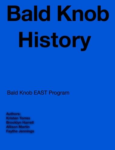Brookyn Harrell, Kristen Torres, Allison Martin & Faythe Jennings - Bald Knob History