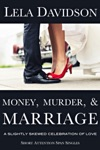 Money Murder  Marriage A Slightly Skewed Celebration Of Love