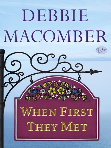 Debbie Macomber - When First They Met (Short Story)