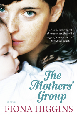 Fiona Higgins - The Mothers' Group book