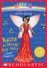 Rainbow Magic Special Edition: Keira The Movie Star Fairy