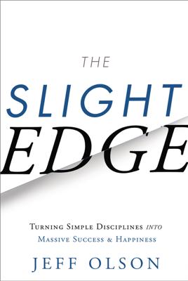 The Slight Edge - Jeff Olson book