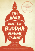 What the Buddha Never Taught