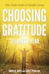 Choosing Gratitude 365 Days A Year
