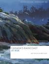 Canadas Raincoast At Risk