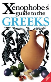 XENOPHOBES GUIDE TO THE GREEKS