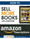 How To Sell More Books With Awesome Book Descriptions