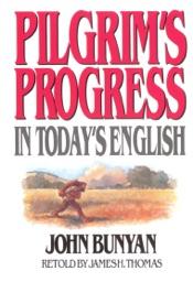 Pilgrim's Progress in Today's English